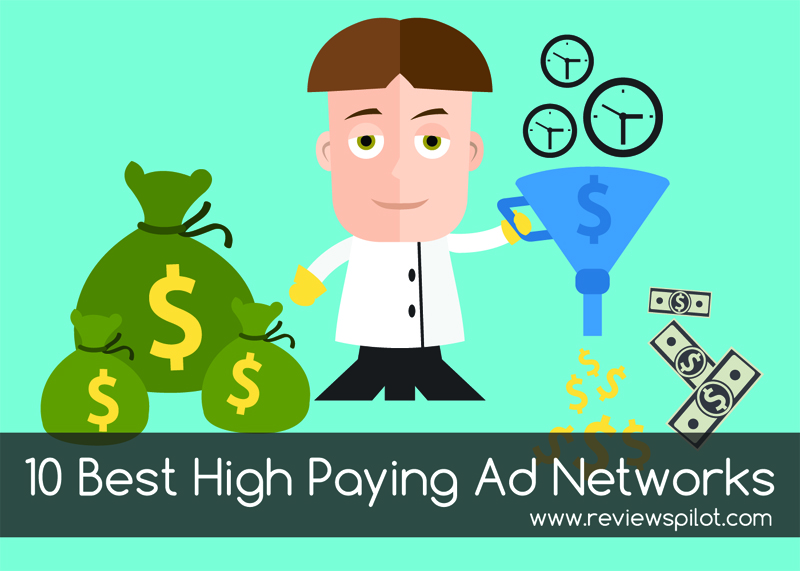High Paying 10 Best Cpcppccpm Ad Networks To Make Your Bank
