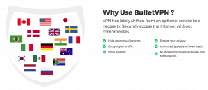BulletVPN (Why Use)
