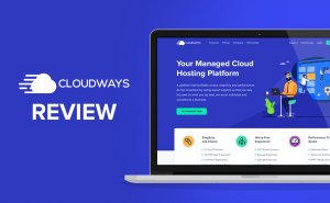 Cloudways Review
